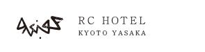 RC HOTEL KYOTO YASAKA